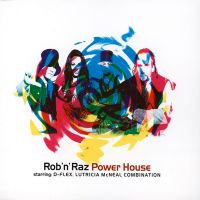 Rob'n'Raz - Power House