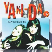Yaki-Da - I Saw You Dancing
