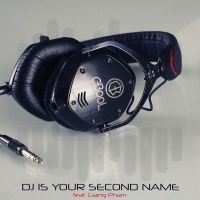 C-Bool feat. Giang Pham - DJ Is Your Second Name