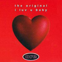 The Original - I Luv U Baby