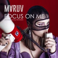 Maruv - Focus On Me