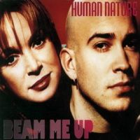 Human Nature - Beam Me Up
