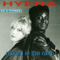 Hyena - Naked In The Rain