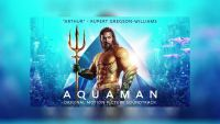 Aquaman OST - Ocean to ocean