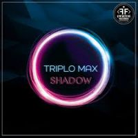 Triplo Max - Shadow (Going Deeper Remix)