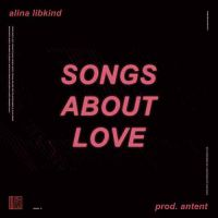 Alina Libkind x Antent - Songs about love