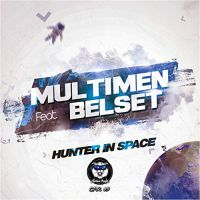 Multimen, Belset - Hunter in space (John Reyton remix)