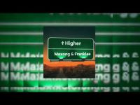 Maxong & Franklee - Higher