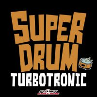 Turbotronic - Super Drum