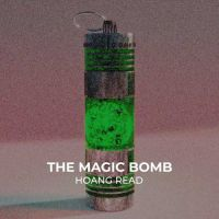 Hoang Read - The magic bomb